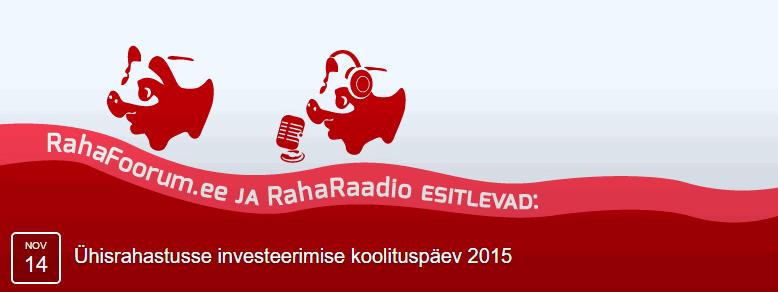 Eesti esimene ühisrahastusse investeerimise koolituspäev RahaFoorumi ja RahaRaadio poolt