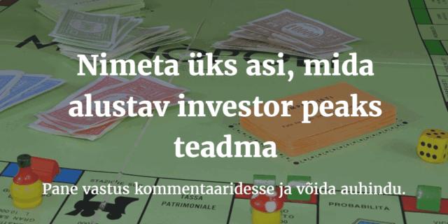 11 soovitust alustavale investorile